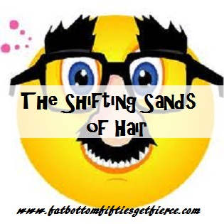 The Shifting Sands of Hair