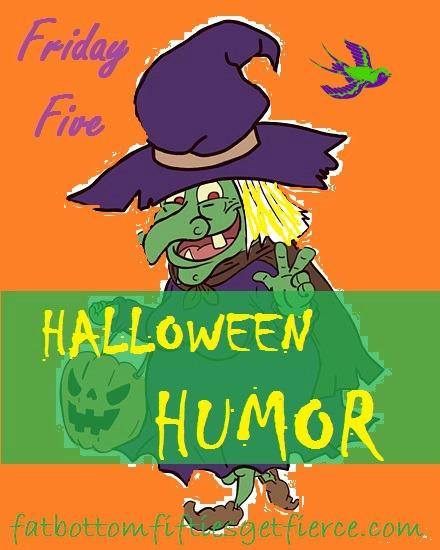 Friday Five – Halloween Humor