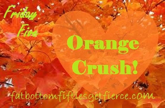 Friday Five – Orange Crush!