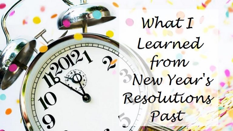 What I Learned From New Year's Resolutions Past