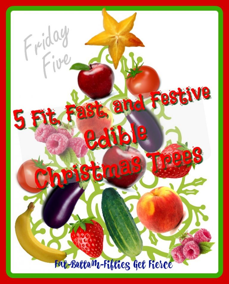 5 Fast, Fit and Festive Edible Christmas Trees