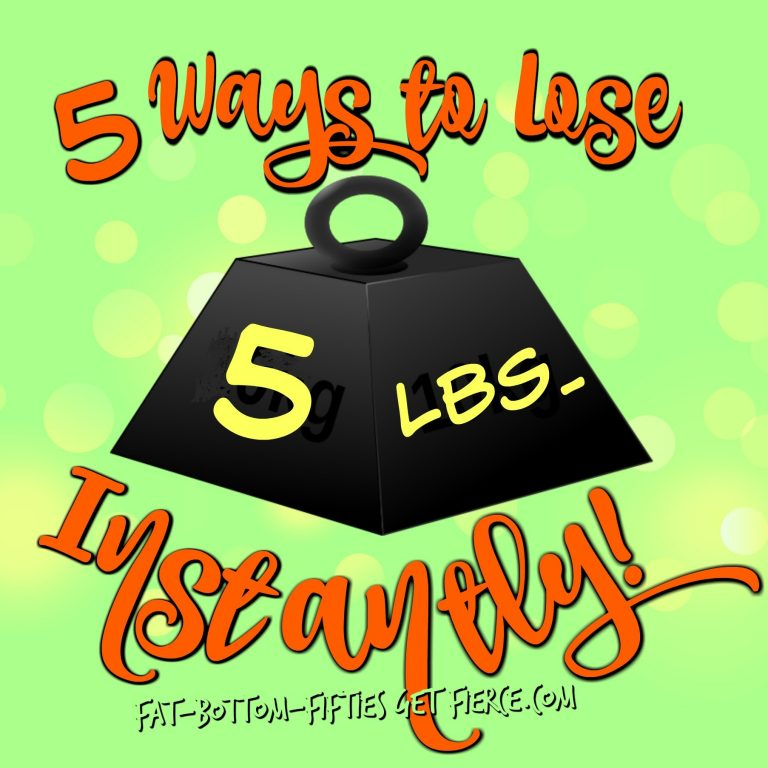 5 Ways to Lose 5 Pounds – Instantly!